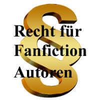 Vor einem Paragraphen steht der Text: Recht für Fanfiction-Autoren